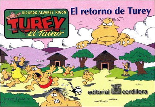 el retorno de Turey el Taino-portada-Ricardo Alvarez Rivon-Tinta[A]Diario