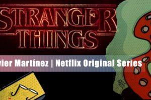 stranger-things-javier-martinez-netflix-original-series-tintaadiario