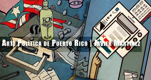 arte-politica-de-puerto-rico-javier-martinez-tintaadiario