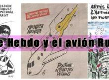 Charlie Hebdo y el avión ruso | Tinta[A]Diario