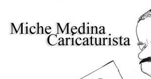 Miche-Medina-Caricaturista_tintaadiario