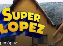 Superlópez es la película cómica española de 2018 que narra las aventuras del conocido Cómic o historieta del mismo nombre, dirigida por Javier Ruiz Caldera y protagonizada por Dani Rovira esta basada en los