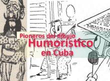 Landaluze, Abela, de la Nuez son tres Pioneros del dibujo humorístico en Cuba de principios del siglo veinte, crearon personajes como Liborio, El Bobo y El Loquito
