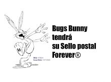 Bugs Bunny tendrá su Sello postal Forever®