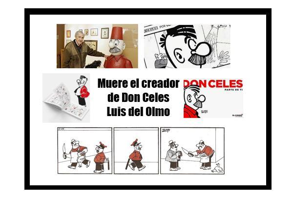 Don Celes muere su creador Luis del Olmo